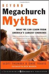Large beyond megachurch myths