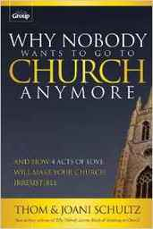 Large why nobody wants go church