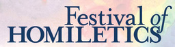 Large festival homiletics