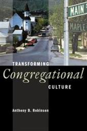Large transforming congregational culture