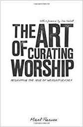 Large the art of curating worship
