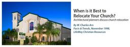 Large know best time to relocate church