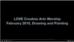 Large love creative arts worship
