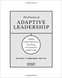 Large the practice of adaptive leadership