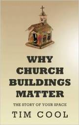 Large why church buildings matter