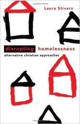 Large disrupting homelessness