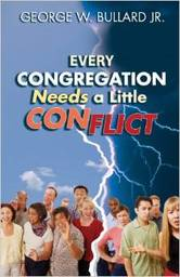 Large every congregation needs a little conflict