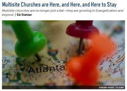 Large multisite churches are here and here