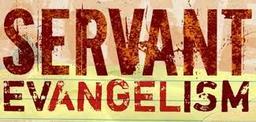 Large servant evangelism