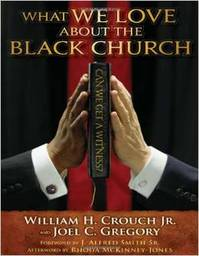 Large what we love about the black church