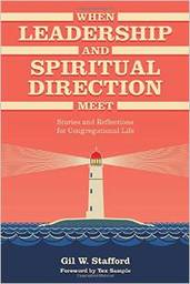 Large when leadership spiritual direction meet