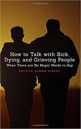 Large how to talk with sick dying grieving