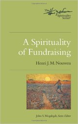 Large a spirituality of fundraising